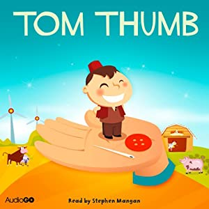 Tom Thumb | [AudioGO Ltd]