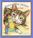 img - for Button the Mouse The Barn Cat: Button the Mouse backyard adventures (Paperback) (Button the Mouse Books) book / textbook / text book