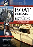 img - for The Insider's Guide to Boat Cleaning and Detailing (e-book): Professional Secrets to Make Your Sail-or Powerboat Beautiful book / textbook / text book