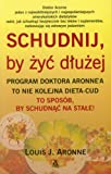 img - for Schudnij by zyc dluzej book / textbook / text book