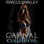 Carnal Collateral: His Wife Is My Property | Marcus Darkley
