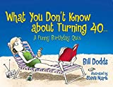 What You Don't Know About Turning 40