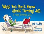 What You Don't Know about Turning 40:...