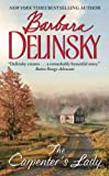 Carpenter's Lady, The, New Edition (0061030244) by Delinsky, Barbara