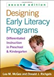 img - for Designing Early Literacy Programs, Second Edition: Differentiated Instruction in Preschool and Kindergarten by Lea M. McGee EdD (2014-04-29) book / textbook / text book