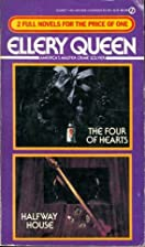 Four of Hearts and Halfway House by Ellery…