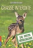 echange, troc Laurie Halse Anderson - Les Petits Vétérinaires, Tome 8 : Chasse interdite