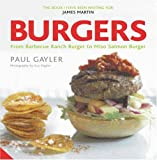 img - for Burgers: From Barbecue Ranch Burger to Miso Salmon Burger book / textbook / text book