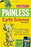img - for Painless Earth Science (Barron's Painless Series) book / textbook / text book