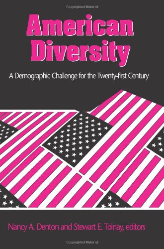 American Diversity: A Demographic Challenge For The Twenty-First Century