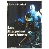 Les Brigades fant�mespar John Scalzi