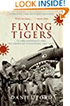 Flying Tigers: Claire Chennault and H...
