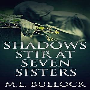 Shadows Stir at Seven Sisters Audiobook