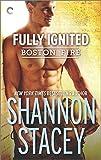 Fully Ignited (Boston Fire)