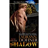 Shadow (New Species Book 9) ~ Laurann Dohner