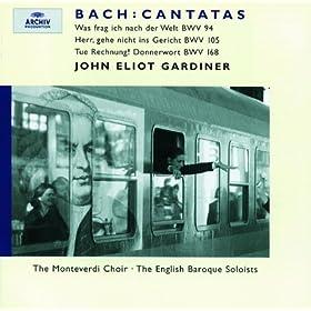 """J.S. Bach: Cantata, BWV 168 """"Tue Rechnung! Donnerwort"""" - Recitativo (Basso): """"Jedoch, erschrock'nes Herz"""""""