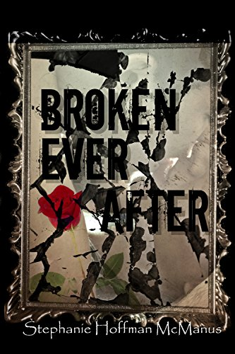 Broken Ever After (Ever After 6) (The Ever After Series) PDF