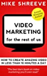Video Marketing For The Rest Of Us (E...