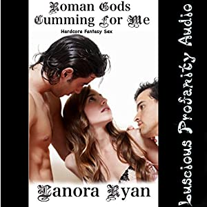Roman Gods Cumming for Me Audiobook