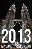 Malaysia 2013 Calendar (UK Edition)