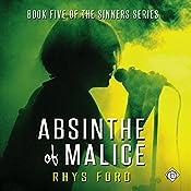 Absinthe of Malice | [Rhys Ford]