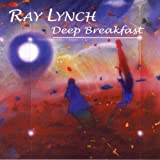 Deep Breakfast ~ Ray Lynch