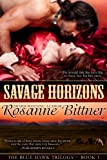 Savage Horizons (Blue Hawk Trilogy Book 1) (English Edition)
