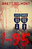I-95: The Prequel (The Road Series Book 3)