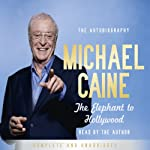The Elephant to Hollywood | Michael Caine