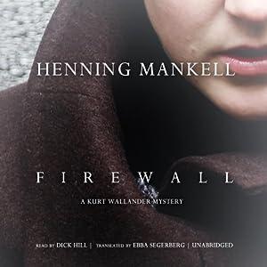 Firewall: A Kurt Wallander Mystery | [Henning Mankell]