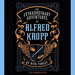 The Extraordinary Adventures of Alfred Kropp Hörbuch