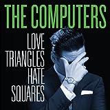 Love Triangles, Hate Squares [VINYL]