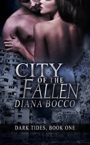 City of the Fallen (Dark Tides, Book One) by Diana Bocco