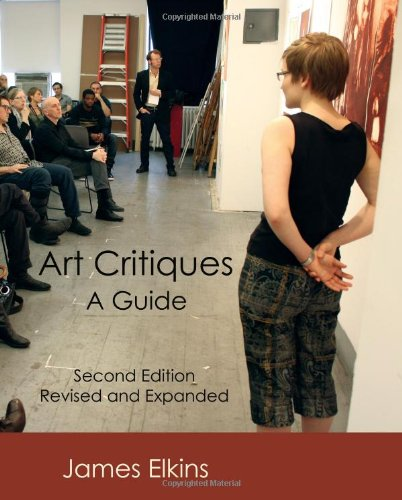Art Critiques: A Guide (Second Edition) from New Academia Publishing, LLC
