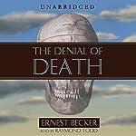 The Denial of Death | Ernest Becker