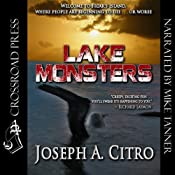 Lake Monsters | [Joseph A. Citro]