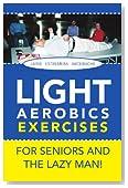 Light Aerobics Exercises For Seniors And The Lazy Man!
