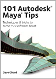101 Autodesk Maya Tips (English Edition)