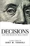 Decisions: Life and Death on Wall Street (Kindle Single) (English Edition)