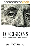 Decisions: Life and Death on Wall Street (Kindle Single) (Inside Observer Book 2) (English Edition)