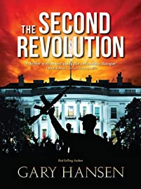 (FREE on 10/19) The Second Revolution by Gary Hansen - http://eBooksHabit.com