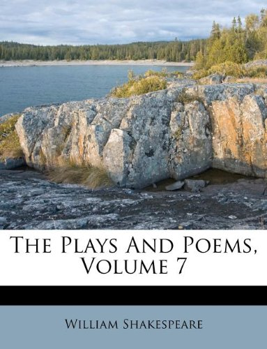 The Plays And Poems, Volume 7