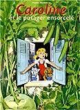 echange, troc Pierre Probst - Caroline et le Potager ensorcelé