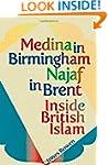 Medina in Birmingham, Najaf in Brent:...
