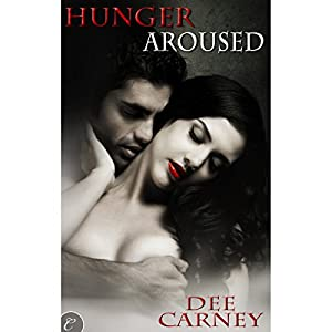 Hunger Aroused Audiobook