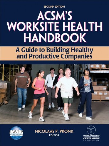 ACSM's Worksite Health Handbook - 2nd Edition: A Guide to...