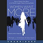 Women Want More | Michael J. Silverstein,Kate Sayre