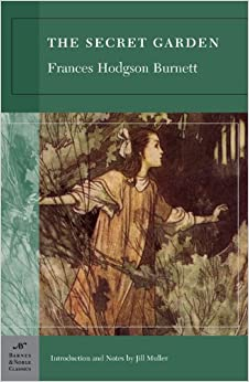 The Secret Garden (Barnes & Noble Classics): Frances