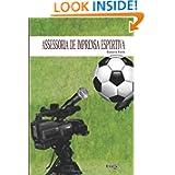 Assessoria de imprensa esportiva (Portuguese Edition)