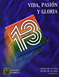 img - for CANAL 13 VIDA PASION Y GLORIA book / textbook / text book